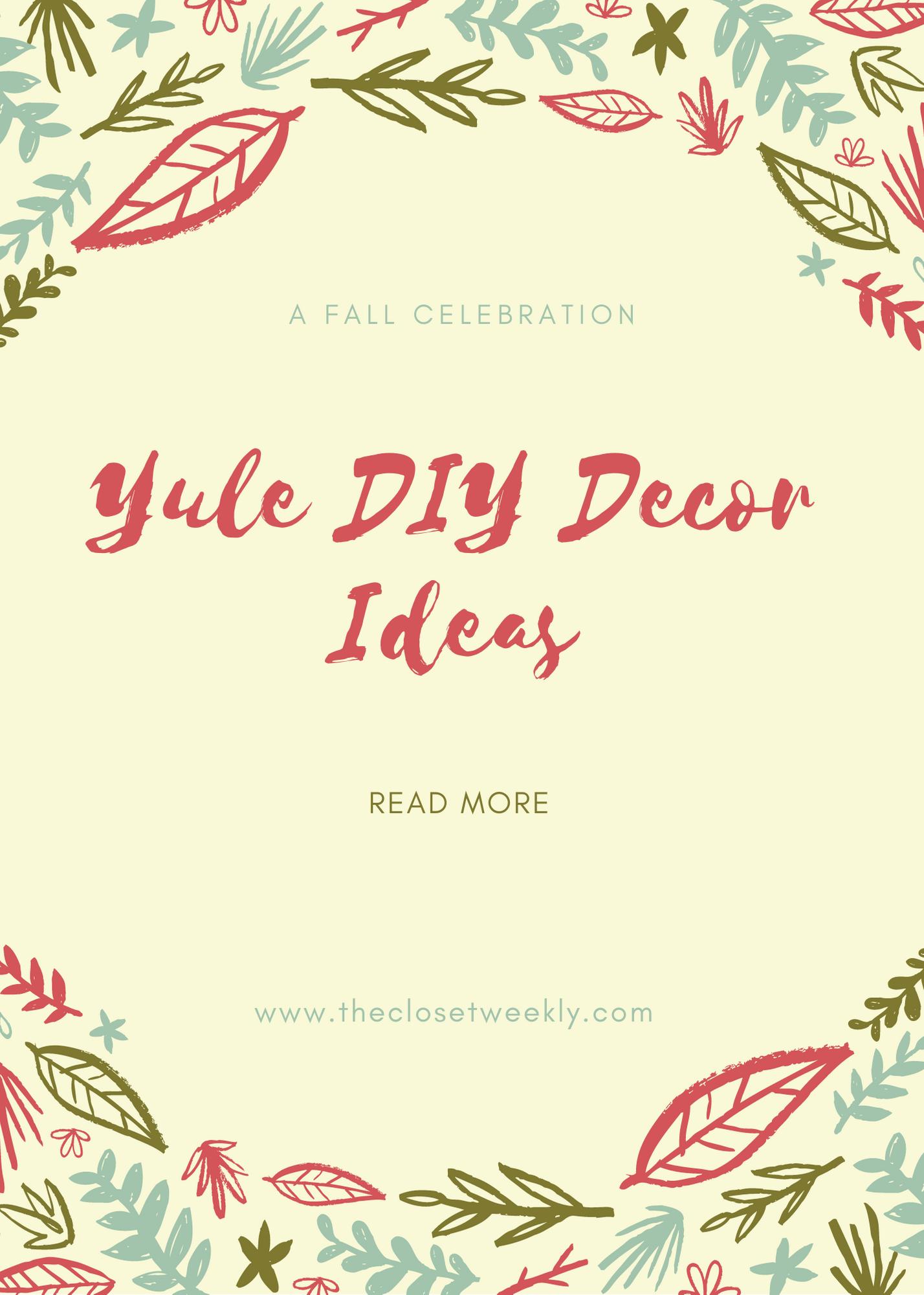 Yule DIY Decor + Vlog